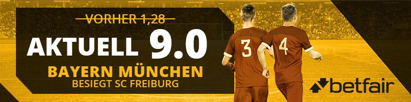 Betfair mit einer Top-Quote von 9.0 für den Sieg Beyern Münchens gegen SC Freiburg