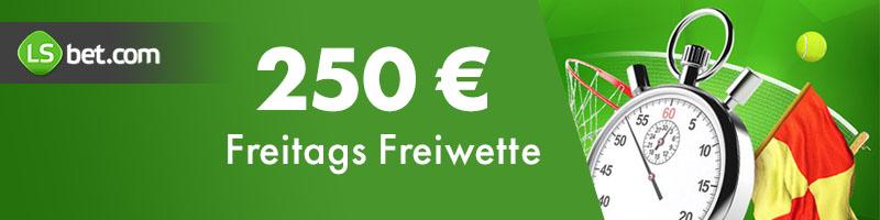 LSbet gewährt Freiwetten bis zu 250 Euro für Ihre erste Einzahlung am Freitag