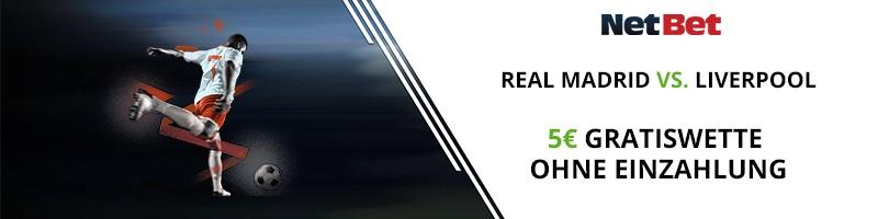 Besondere NetBet Bonusaktion für das Champions League Finale Real Madrid vs. Liverpool – jetzt 5 Euro gratis sichern
