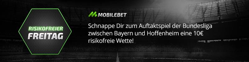 Zum Bundesliga Auftaktspiel mit Mobilebet risikofrei Wetten