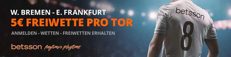 Betsson bietet 5 Euro Freiwetten pro Tor bei W. Bremen – E. Frankfurt