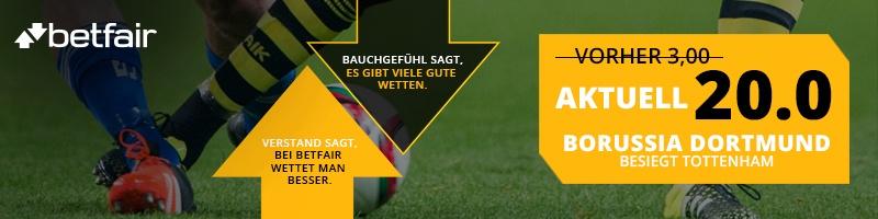 Jetzt bei Betfair Quote 20.0 beim Spiel Borussia Dortmund – Tottenham genießen