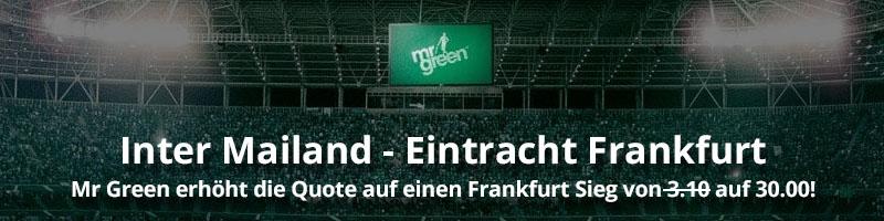 Exklusives Neukundenangebot von Mr Green Sport für die Partie Frankfurt gegen Mailand
