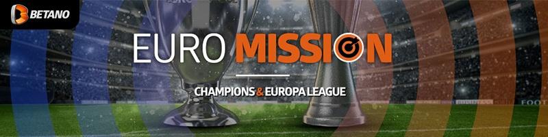 Freiwetten mit der EuroMission von Betano zur KO-Phase der Champions und Europaleage