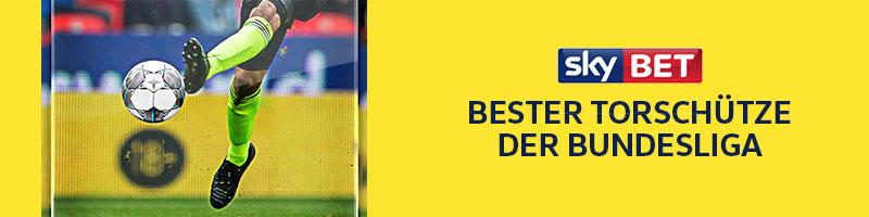 Bei Skybet auf den besten Torschützen der Bundesliga tippen und Gratiswetten sichern