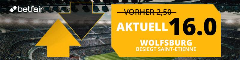 Top Quote in Höhe von 16.0 auf den Sieg von Wolfsburg im Spiel gegen Saint-Etienne