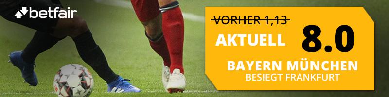 Eine erhöhte Quote bei Betfair – falls Bayern München Frankfurt besiegt