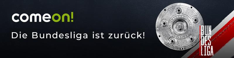 Jetzt 25€ Gratiswette zum Start der Deutschen Fußball-Bundesliga von ComeOn erhalten