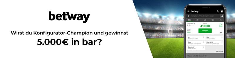 Exklusiv bei Betway: Werde der Konfigurator-Champion und gewinne bis zu 5.000 Euro in Cash