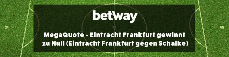 Zur Partie Eintracht Frankfurt vs. Schalke 04 bei Betway mit einem Superboost spielen