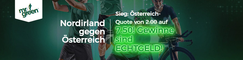 Bei der Partie Nordirland gegen Österreich vom Quoten-Boost bei Mr. Green Sport profitieren