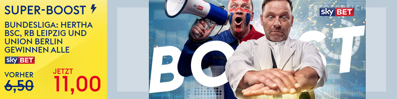 Neukundebonus bei Skybet: Super Boost von 11.0 statt 6.50 wenn Hertha, Leipzig und Union siegen
