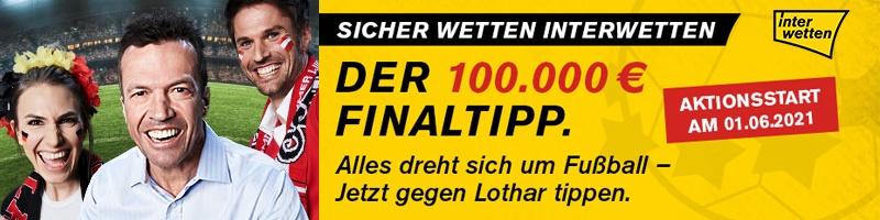100.000€ warten im Fußball Special von Interwetten beim Tippen gegen Lothar Matthäus