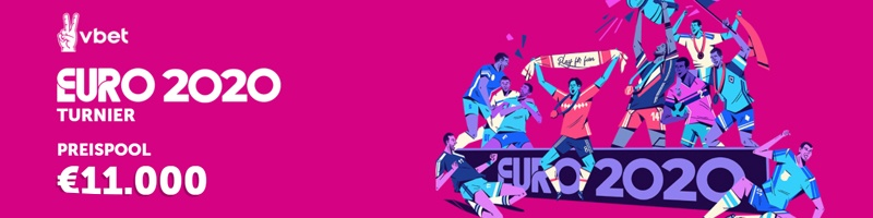 Vbet: Das EURO 2020 Turnier mit Preispool über 11.000 €