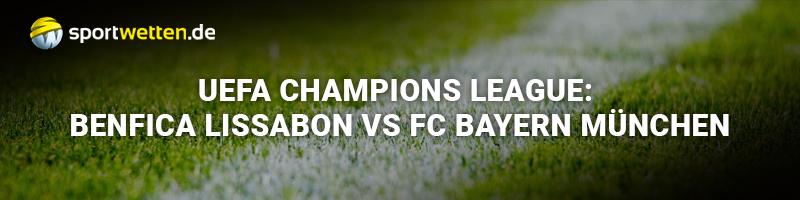 Zur Begegnung Benfica Lissabon gegen Bayern München wird bei Sportwetten.de ein attraktives Special geboten